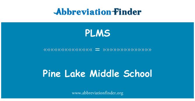 PLMS: Pine Lake Middle School