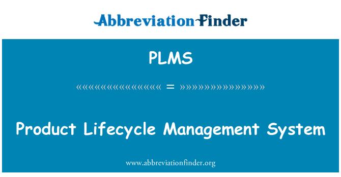 PLMS: Sistema de gestión de ciclo de vida de producto