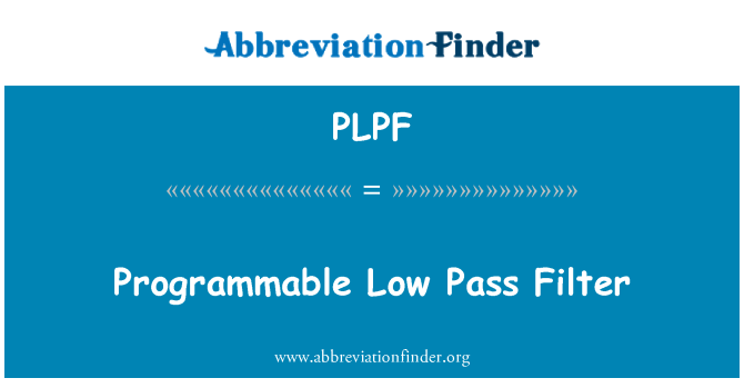 PLPF: Programmable Low Pass Filter