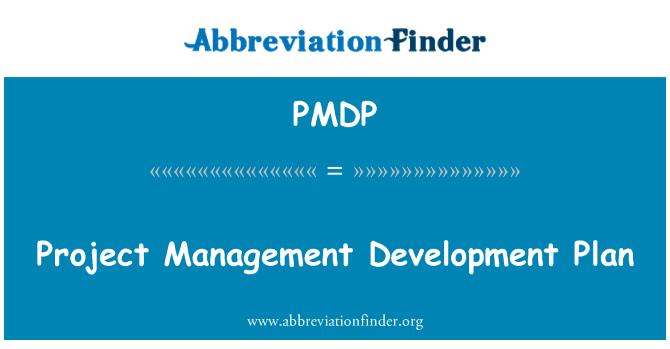 PMDP: Project Management Development Plan