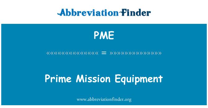 PME: Prime Mission Equipment