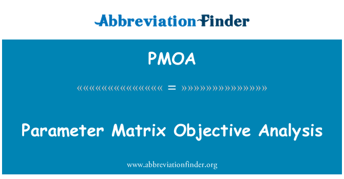 PMOA: Parameter Matrix Objective Analysis
