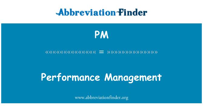 PM: Performance Management