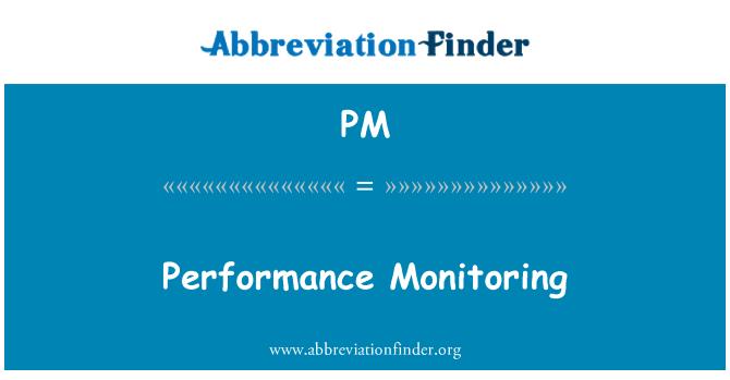 PM: Performance Monitoring