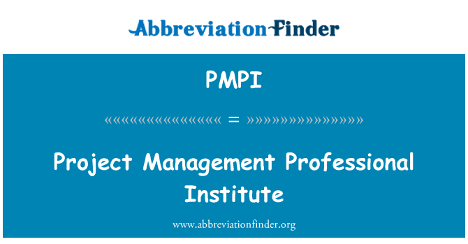 PMPI: Project Management Professional Institute