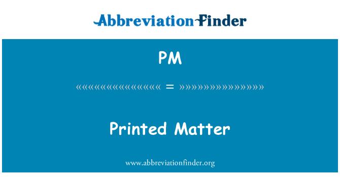 PM: Printed Matter