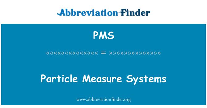 PMS: Sistem ukuran zarah