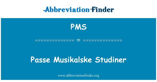 PMS: Passe Musikalske Studiner