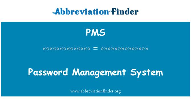 PMS: پاس ورڈ مینجمنٹ سسٹم