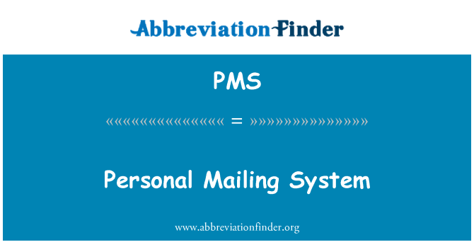 PMS: Personal Mailing System