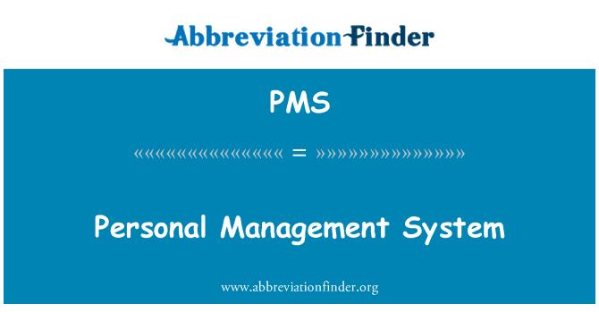 PMS: Sistem pengurusan peribadi