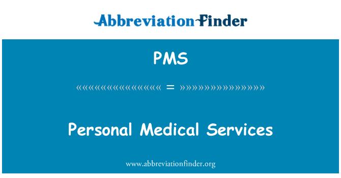 PMS: Perkhidmatan Perubatan peribadi