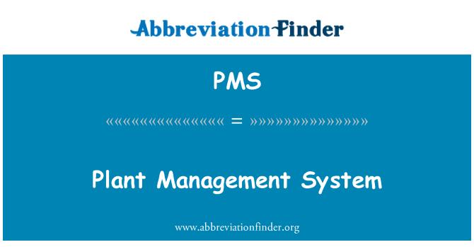 PMS: Sistem pengurusan loji