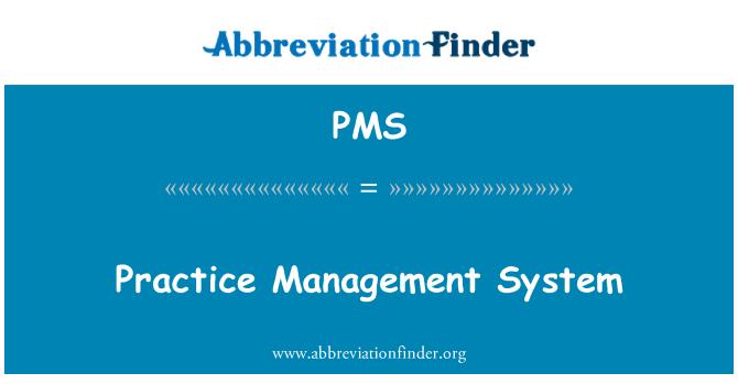 PMS: Practice Management System