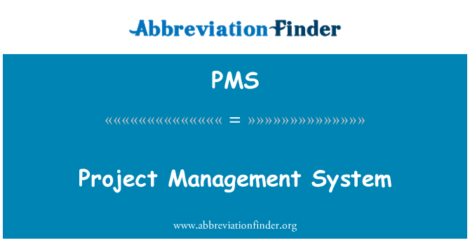 PMS: پراجیکٹ منیجمنٹ سسٹم