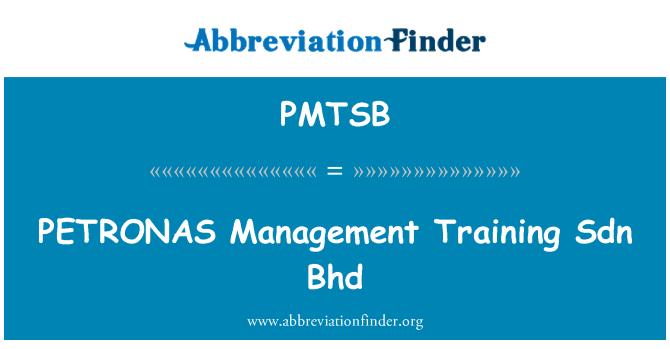 PMTSB: PETRONAS Management Training Sdn Bhd