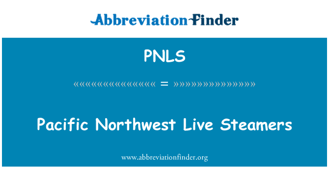 PNLS: Pacific Northwest Live Steamers