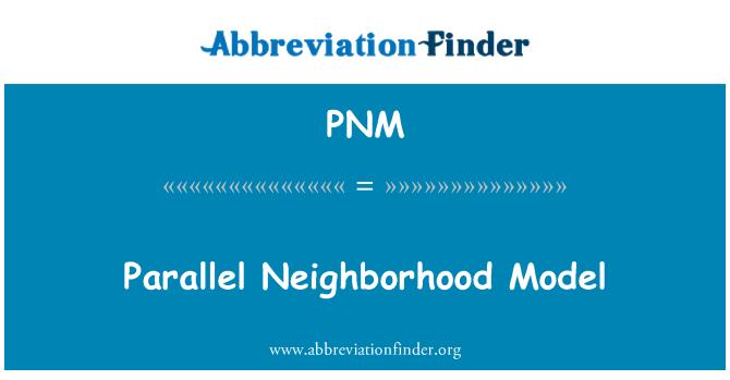 PNM: Paralelo barrio modelo