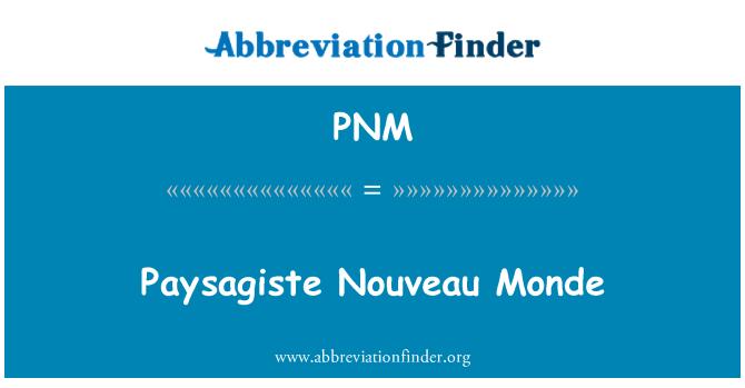 PNM: Paysagiste Nouveau Monde