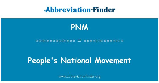 PNM: Movimiento nacional del pueblo