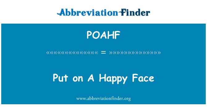 POAHF: Poner una cara feliz