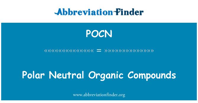 POCN: Polar tarafsız organik bileşikler