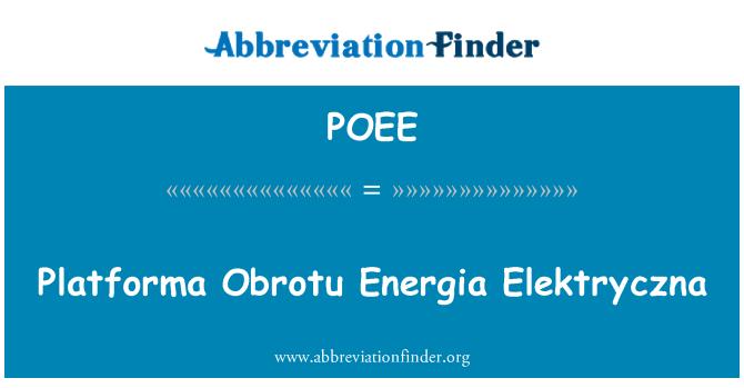 POEE: Platforma Obrotu Energia Elektryczna