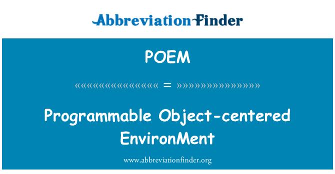 POEM: Medio ambiente centrado en el objeto programable