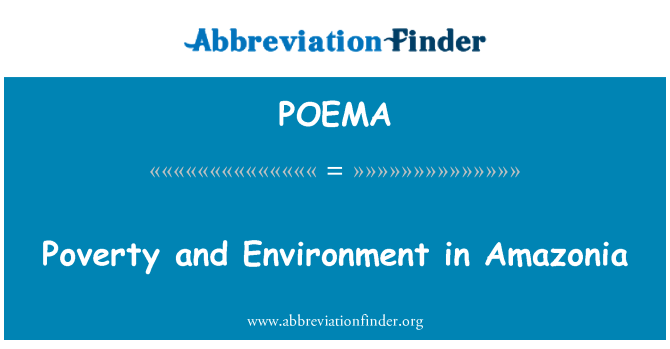 POEMA: Poverty and Environment in Amazonia