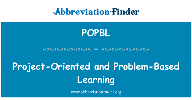 POPBL: Project-Oriented and Problem-Based Learning