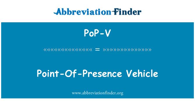PoP-V: Point-Of-Presence Vehicle
