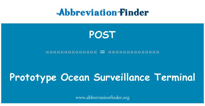 POST: Terminal de vigilancia prototipo Ocean