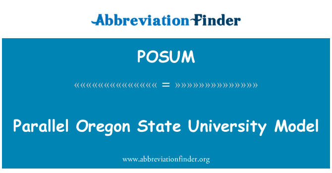 POSUM: Parallel Oregon State University Model
