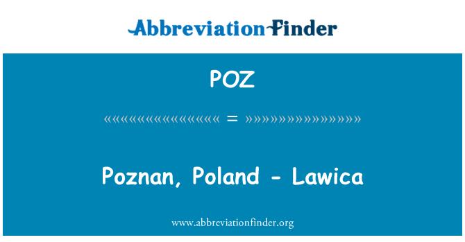 POZ: Poznan, Poland - Lawica