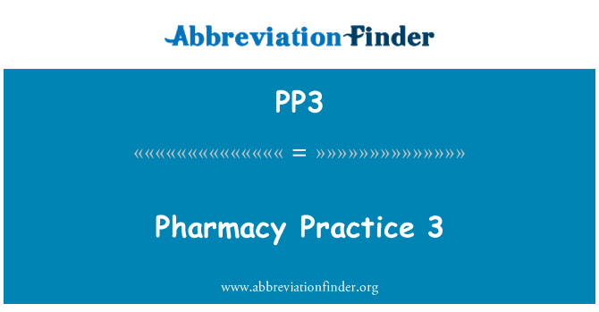 PP3: Pharmacy Practice 3