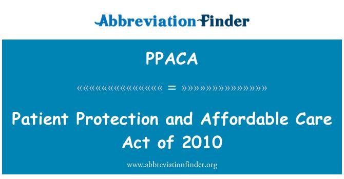 PPACA: Patsientide kaitse ja kättesaadava hinnaga seaduse 2010