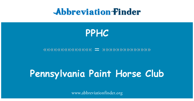 PPHC: Pennsylvania Paint Horse Club