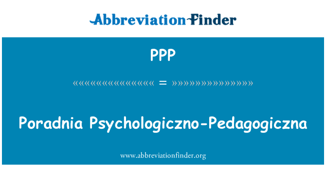 PPP: Poradnia Psychologiczno-Pedagogiczna