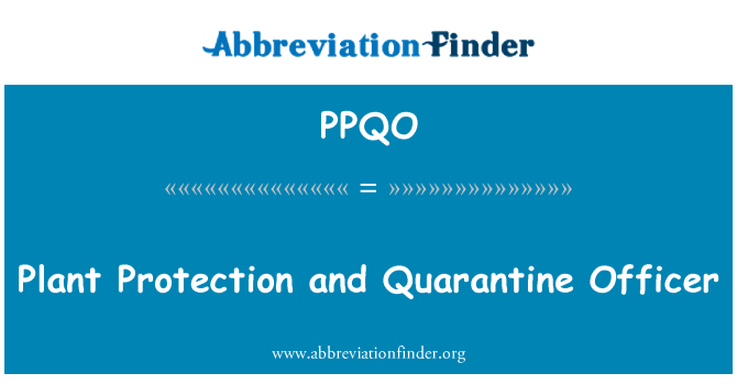 PPQO: Plant Protection and Quarantine Officer