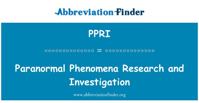 PPRI: Paranormal Phenomena Research and Investigation