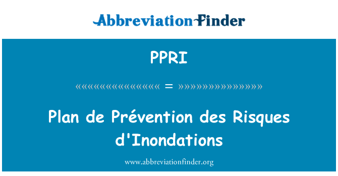 PPRI: De Prévention ڈیس راسقواس d'Inondations کی منصوبہ بندی