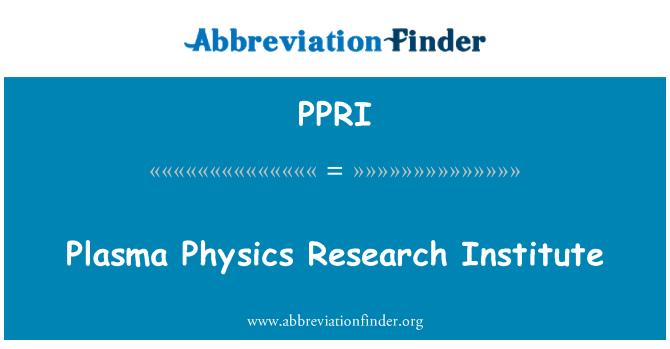 PPRI: Plasma Physics Research Institute