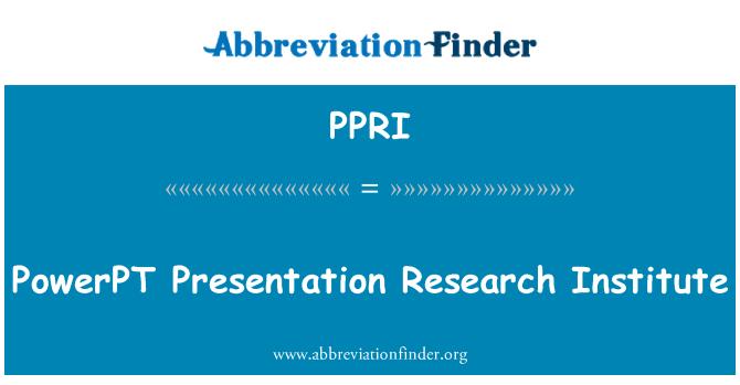 PPRI: PowerPT Presentation Research Institute