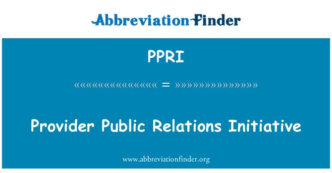 PPRI: Provider Public Relations Initiative