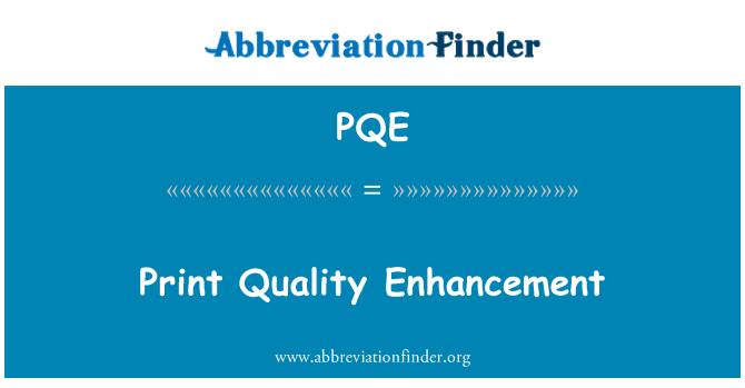 PQE: 列印品質增強