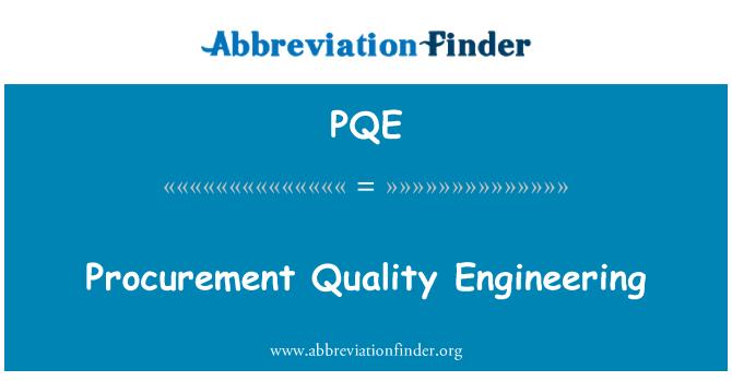 PQE: Perolehan kualiti Kejuruteraan