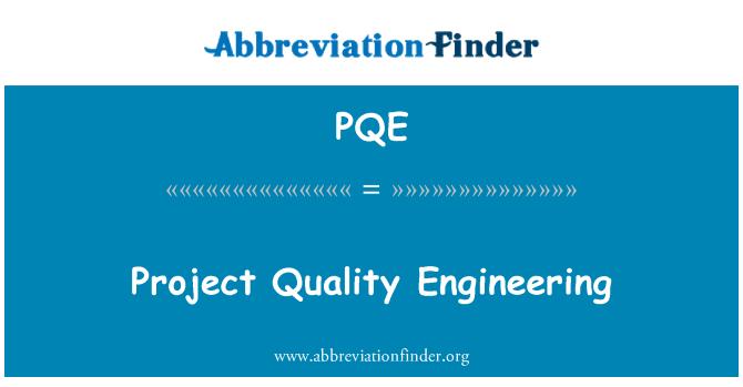 PQE: Kejuruteraan kualiti projek