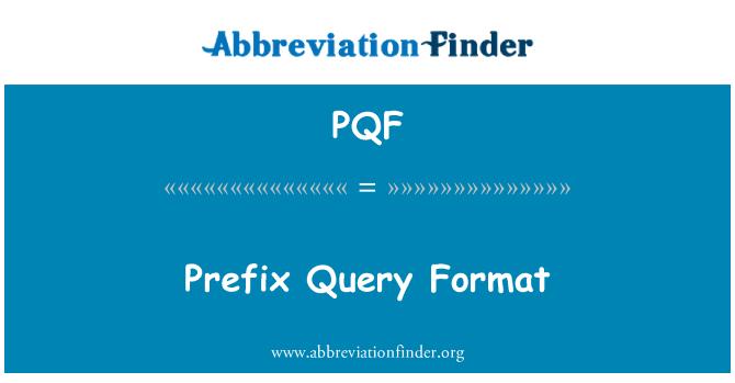 PQF: Eesliide päringu vorm