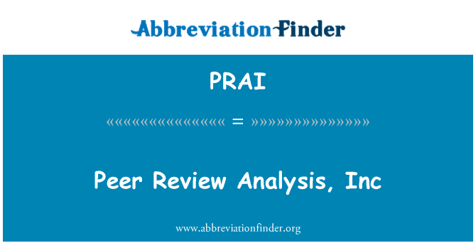 PRAI: Peer Review Analysis, Inc