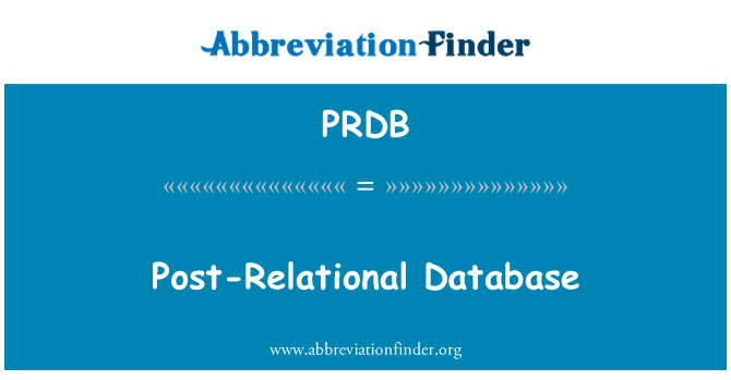 PRDB: Post-Relational Database